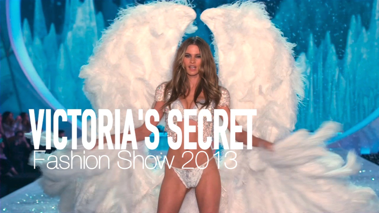 Secret Fashion Show 2013 VICTORIA S SECRET FASHION